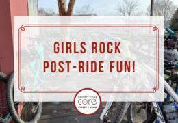 Girls Rock Post-Ride Fun!