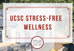 Stress-Free UCSC Wellness Event